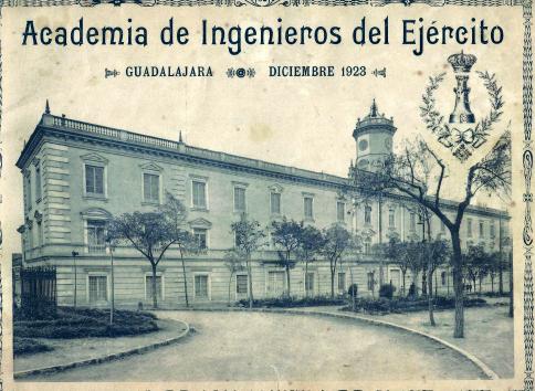 Una instalación militar que fue histórica en Guadalajara... La Academia de Ingenieros